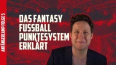 Fantasy Fussball Anfängercamp Das Fantasy Fussball Punktesystem