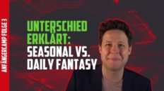 Fantasy Fussball Anfängercamp Seasonal vs Daily Fantasy Sports