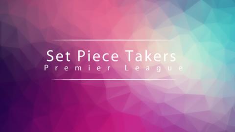 Set piece takers in the Premier League