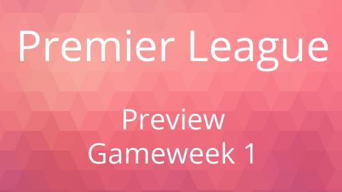 Preview: EPL Gameweek 1