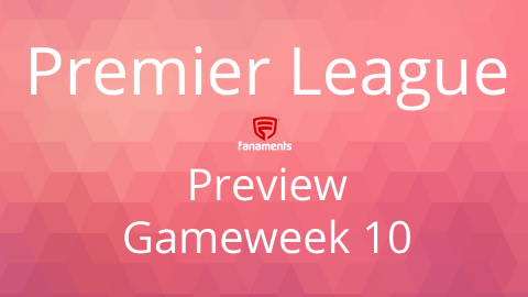 Preview: EPL Gameweek 10 on Fanaments