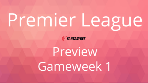 Preview: EPL GW 1 on FantasyBet
