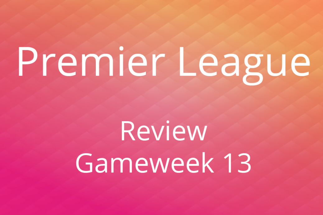 epl-review-gameweek13