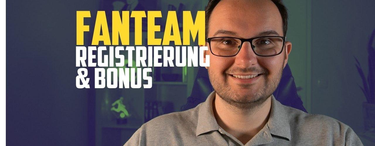 FanTeam Tutorial Registrierung und Bonus (1)
