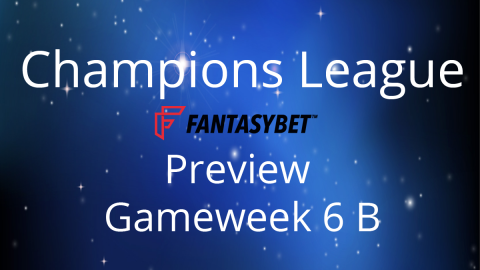 Line-up: Champions League Match Day 6 B on FantasyBet