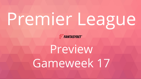 Line-up: Premier League Game Week 17 on FantasyBet