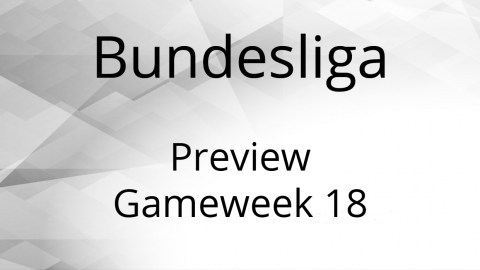 Bundesliga Preview Gameweek 18