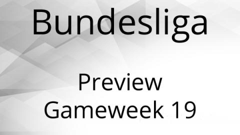Bundesliga Preview Gameweek 19