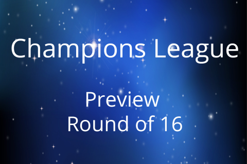Preview Champions League Round of 16 – the return matches part 2