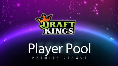 Playerpool DraftKings – Premier League Game Week 34
