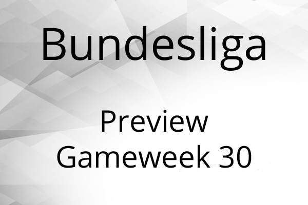 Preview Bundesliga Gameweek 30