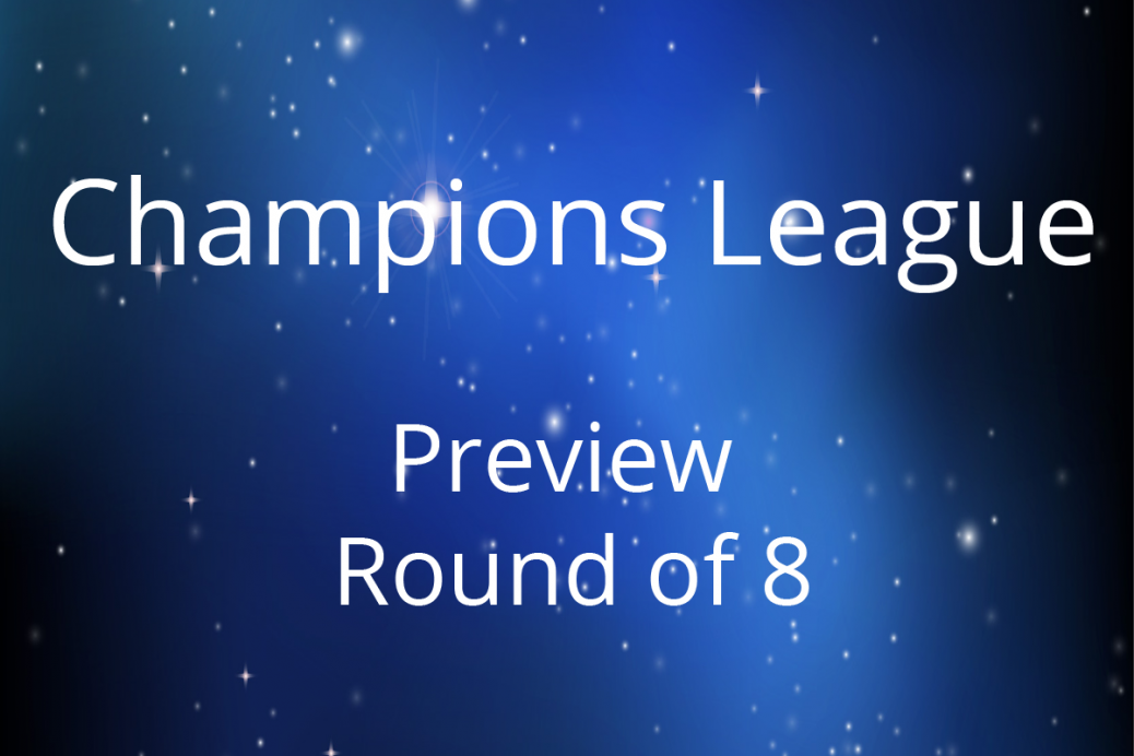Preview Champions League Viertelfinale