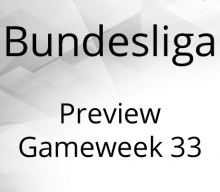 Bundesliga Preview Gameweek 33