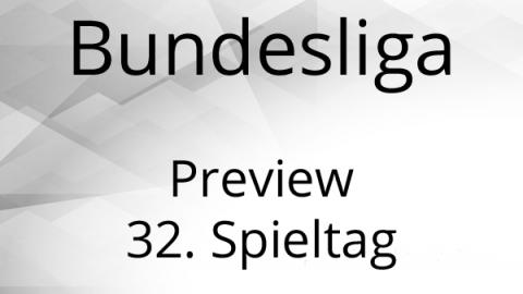 Bundesliga Preview Gameweek 32