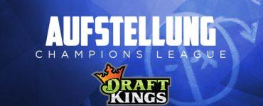 aufstellung_champions_draftkings