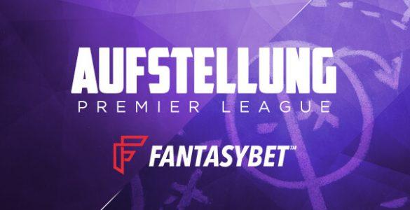 Daily Fantasy Aufstellungen FantasyBet Premier League