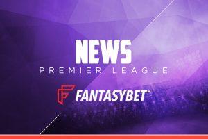 news_premier_league_fantasybet