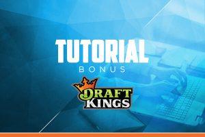 Bonus Tutorial - Wie bekommst du deinen Bonus auf DraftKings