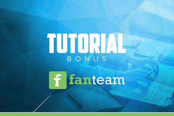 Bonus Tutorial - Wie bekommst du deinen Bonus auf Fanteam