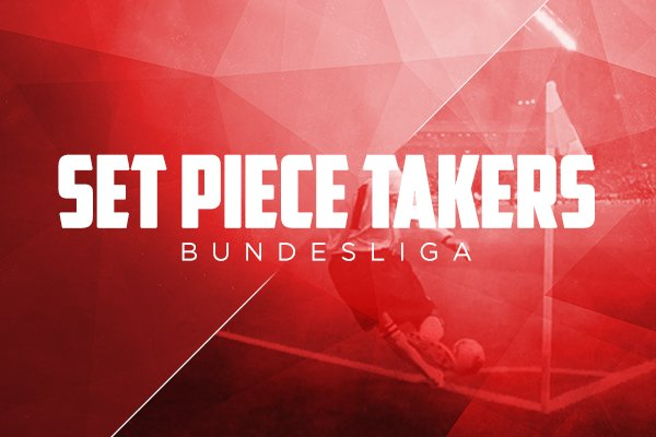 set piece takers bundesliga