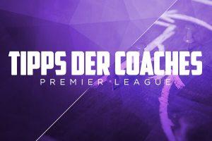 Fantasy Fußball Tipps der Coaches Premier League