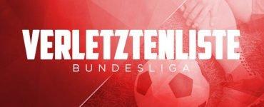 Verletztenliste Bundesliga