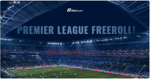 Fanteam Premier League Freeroll