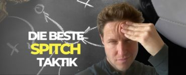 SPITCH Tipps: Taktik & Budgetmanagement
