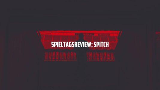 SPIELTAGREVIEW SPITCH