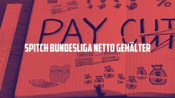 SPITCH Bundesliga Netto Gehälter